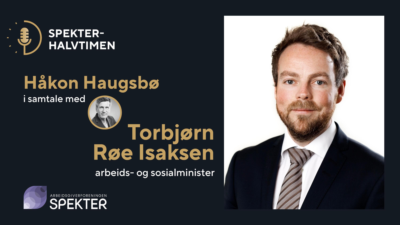 Spekterhalvtimen Torbjørn Røe Isaksen