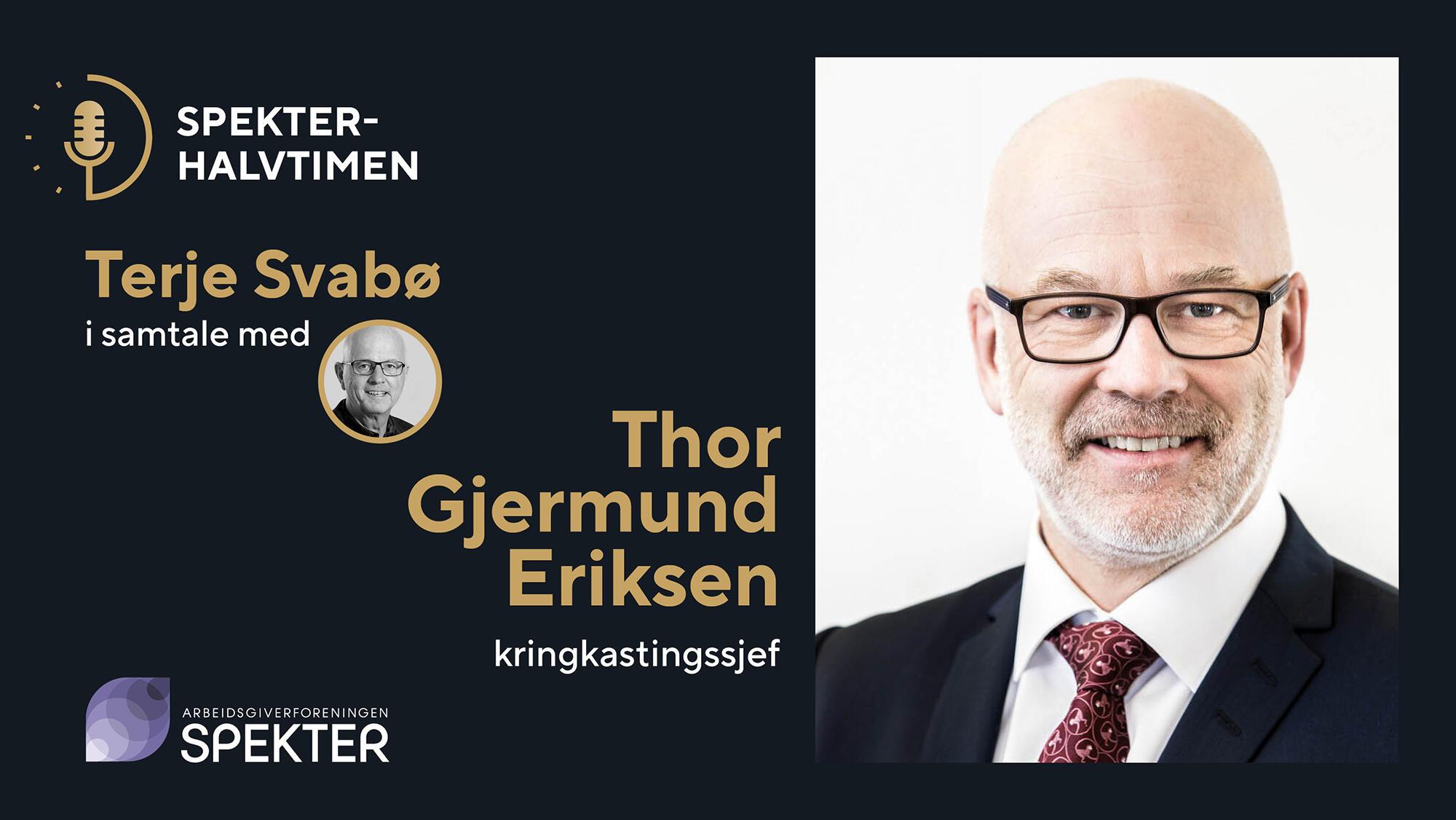 Spekterhalvtimen Thor Gjermund Eriksen